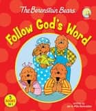 The Berenstain Bears Follow God's Word ebook by Jan & Mike Berenstain