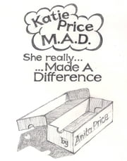 Katie Price M.A.D She Really Made A Difference ebook by Anita Price