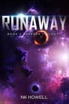 Runaway - Breeder Series, #1 ebook by NK Howell