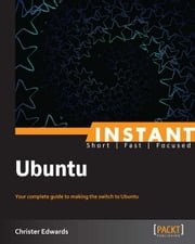 Instant Ubuntu ebook by Christer Edwards