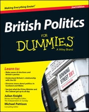 British Politics For Dummies ebook by Julian Knight,Michael Pattison