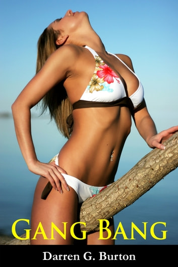 Gang Bang ebook by Darren G. Burton