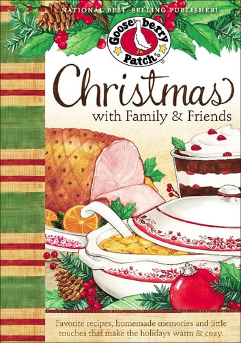 Christmas with Family & Friends ebook by Gooseberry Patch