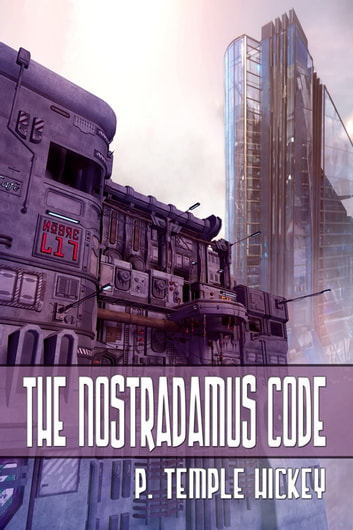 The Nostradamus Code ebook by P. Temple Hickey