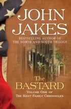 The Bastard ebook by John Jakes