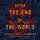 After the End of the World audiobook by