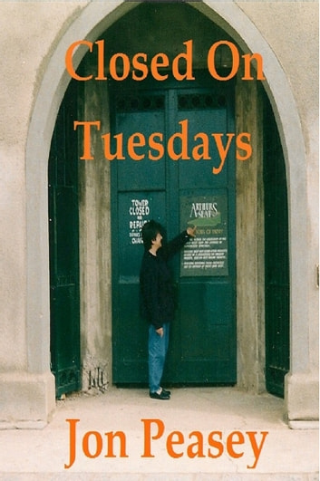 Closed On Tuesdays ebook by Jon Peasey