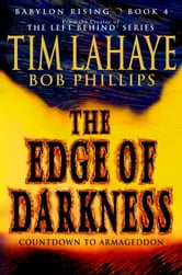 Babylon Rising: The Edge of Darkness ebook by Tim LaHaye,Bob Phillips
