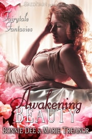 Awakening Beauty ebook by Bonnie Dee,Marie Treanor