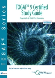 TOGAF (R) 9 Certified Study Guide - 4thEdition ebook by for The Open Group Rachel Harrison