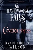 Covetousness ebook by Randi Cooley Wilson