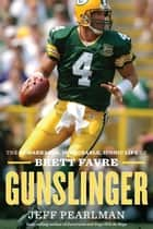 Gunslinger ebook by Jeff Pearlman