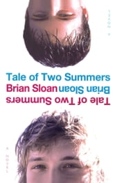 Tale of Two Summers ebook by Brian Sloan