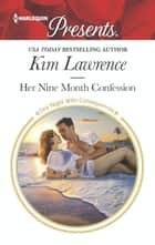 Her Nine Month Confession ebook by Kim Lawrence