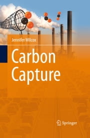 Carbon Capture ebook by Jennifer Wilcox