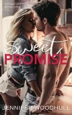 Sweet Promise - Promise Series - Book 1 ebook by Jennifer Woodall