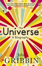 The Universe ebook by John Gribbin