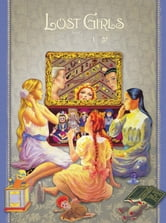 Lost Girls Book 1: Older Children ebook by Alan Moore