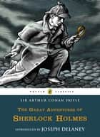 The Great Adventures of Sherlock Holmes ebook by Arthur Conan Doyle, Matt Jones