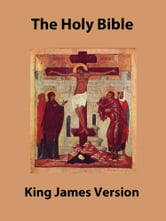 The Holy Bible - King James Version ebook by Various