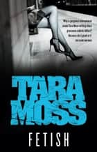 Fetish ebook by Tara Moss