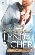 Strictly Confidential ebook by Lynda Aicher