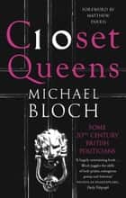 Closet Queens ebook by Michael Bloch