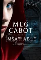 Insatiable ebook by