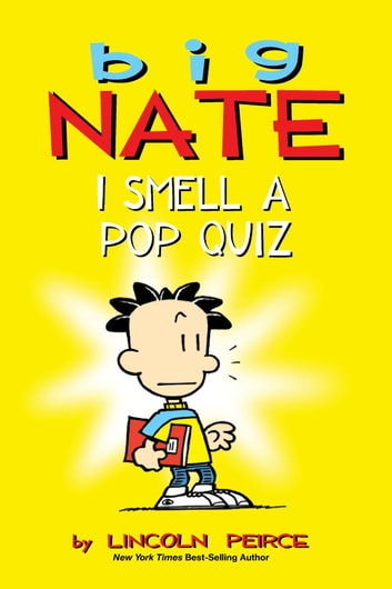 Big Nate: I Smell a Pop Quiz! ebook by Lincoln Peirce