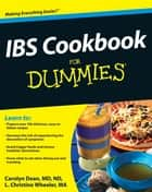 IBS Cookbook For Dummies ebook by Carolyn Dean, L. Christine Wheeler