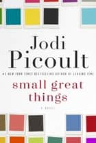 Small Great Things eBook par Jodi Picoult