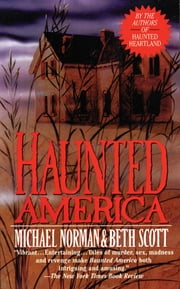 Haunted America ebook by Michael Norman,Beth Scott