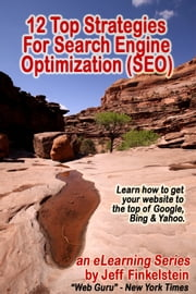 12 Strategies for Search Engine Optimization ebook by Jeff Finkelstein