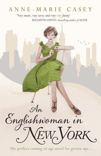 An Englishwoman in New York ebook by Anne-Marie Casey