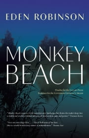 Monkey Beach ebook by Eden Robinson