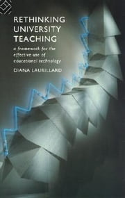 Rethinking University Teaching ebook by Laurillard, Diana