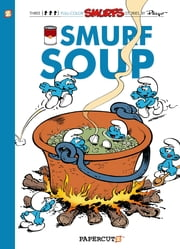 The Smurfs #13: Smurf Soup ebook by Peyo,Yvan Delporte