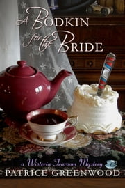 A Bodkin for the Bride ebook by Patrice Greenwood