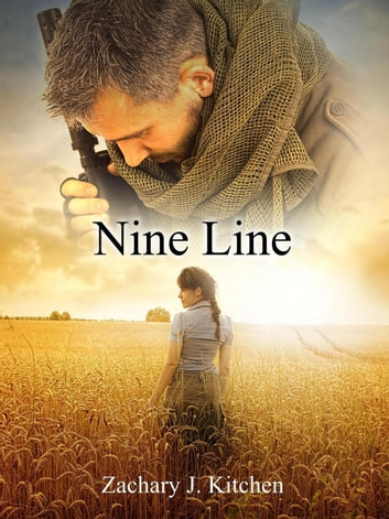 Nine Line Ebook By Zachary J Kitchen 9781540124340 Rakuten Kobo
