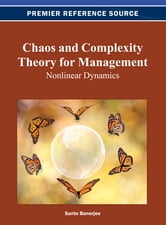 Chaos and Complexity Theory for Management - Nonlinear Dynamics ebook by
