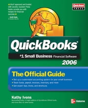 QuickBooks 2006 - The Official Guide ebook by Kathy Ivens