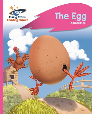 Reading Planet - The Egg - Pink B: Rocket Phonics ebook by Abigail Steel