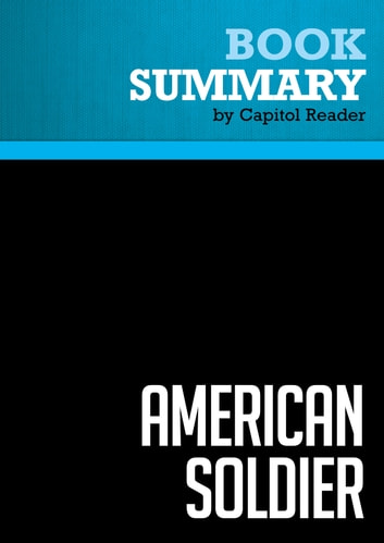 Summary of American Soldier ebook by Capitol Reader