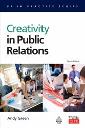 Creativity in Public Relations ebook by Andy Green