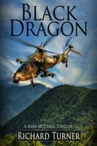 Black Dragon ebook by Richard Turner
