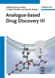 Analogue-based Drug Discovery III ebook by C. Robin Ganellin, David P. Rotella, J¿nos Fischer