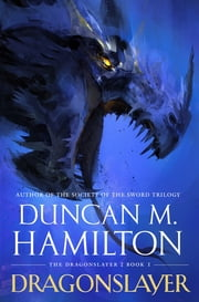 Dragonslayer ebook by Duncan M. Hamilton