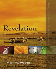 Revelation ebook by Mark W. Wilson, Clinton E. Arnold