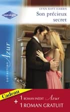 Son précieux secret - Un amour inoubliable (Harlequin Azur) eBook by Lynn Raye Harris, Caroline Anderson