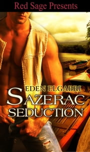 Sazerac Seduction ebook by Elgabri, Eden